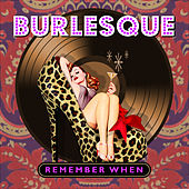 Burlesque - Remember When de Various Artists