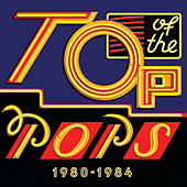 Top Of The Pops 1980 - 1984 by Various Artists