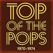 Top Of The Pops 1970 - 1974 by Various Artists