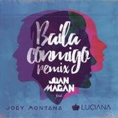 Baila Conmigo (Remix) de Juan Magan
