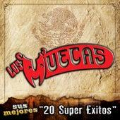 Sus Mejores 20 Super Exitos by Los Muecas