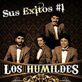 Sus Exitos #1 by Los Humildes
