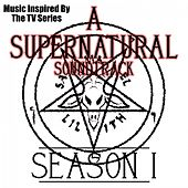 A Supernatural Soundtrack: Series 1 (Music Inspired by the TV Series) by Various Artists