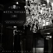 Hotel Voyage, Vol. 3 by Various Artists