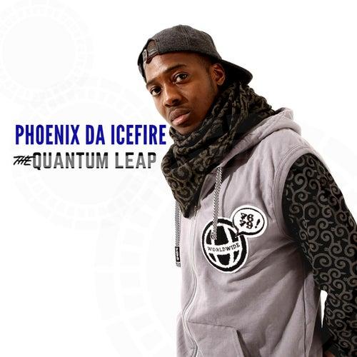 The Quantum Leap by phoenix DA ICE FIRE
