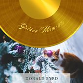 Golden Moments by Donald Byrd