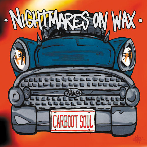 Carboot Soul by Nightmares on Wax