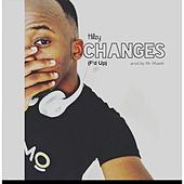 Changes (F'd Up) by Hillzy