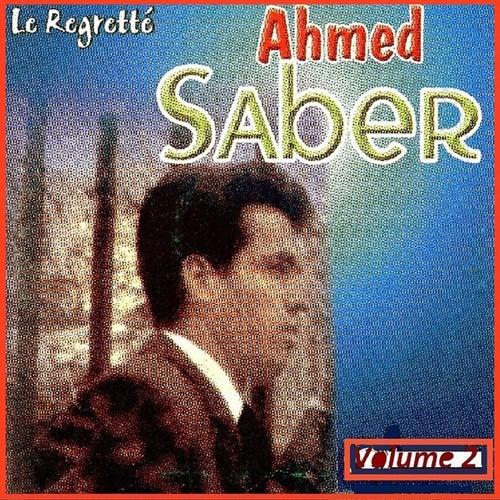 Le regretté, Vol. 2 by Ahmed Saber