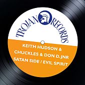 Satan Side / Evil Spirit by Keith Hudson
