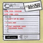 John Peel Session (10 June 1976) by Frankie Miller