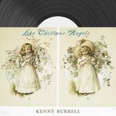 Like Christmas Angels von Kenny Burrell