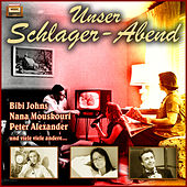Unser Schlager-Abend by Various Artists