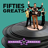 Stacks of Tracks - Fifties Greats by Various Artists