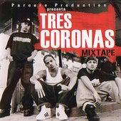 Mix Tape by Tres Coronas