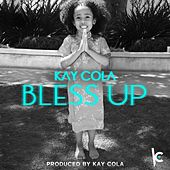 Bless Up - Single von Kay Cola