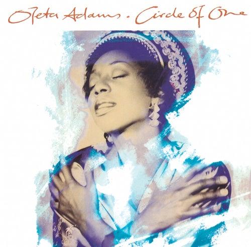Circle Of One by Oleta Adams