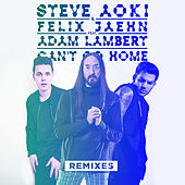 Can't Go Home (Remixes) di Felix Jaehn