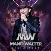 Ao Vivo Em Maceió von Mano Walter