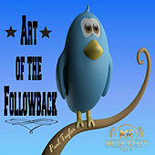 Art of the Followback by Paul Taylor