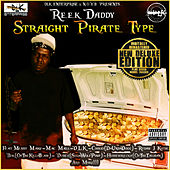 Straight Pirate Type von Reek Daddy