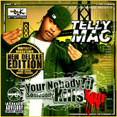 Your Nobody Til Somebody Kills You de Telly Mac