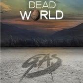 Dead World by Gas