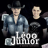 A Nossa História de Léo & Júnior