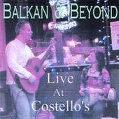 Balkan & Beyond Live At Costello's de Kevin Ferguson