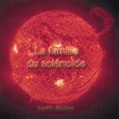 La Famille Du Solénoïde by Keith Richie