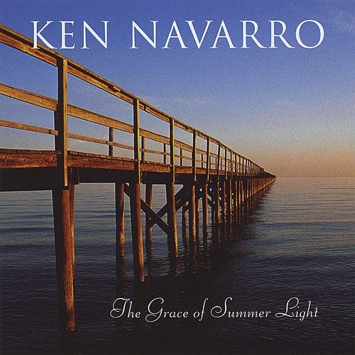 The Grace of Summer Light by Ken Navarro
