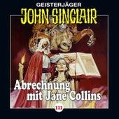 Folge 111: Abrechnung mit Jane Collins, Teil 2 von 2 von John Sinclair