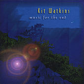 Music for the End by Kit Watkins