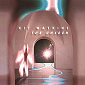 The Unseen by Kit Watkins