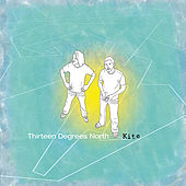 Thirteen Degrees North von Kite
