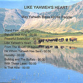 Like Yahwehs Heart de Kevin Brown