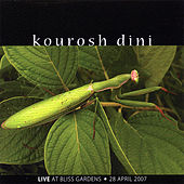 Live At Bliss Gardens by Kourosh Dini