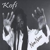 New Name by Kofi