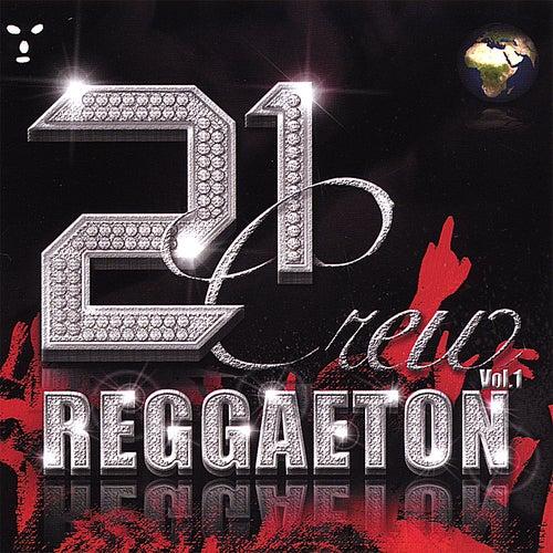 21 Crew Reggaeton Vol. 1 by Various Artists