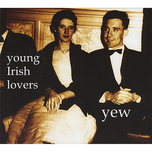 Young Irish Lovers by Yew