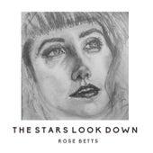 The Stars Look Down de Rose Betts