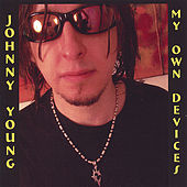 My Own Devices by Johnny Young