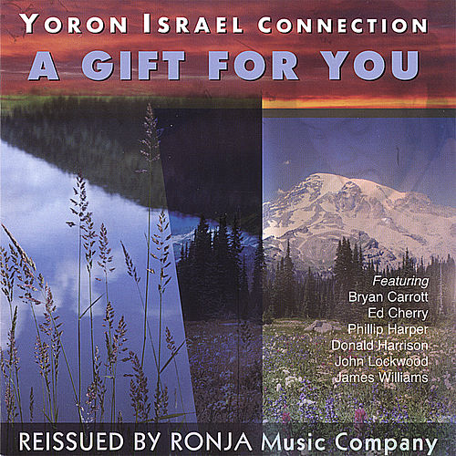 A Gift for You by Yoron Israel
