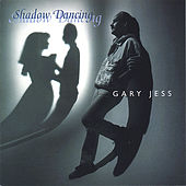 Shadow Dancing by Gary Jess