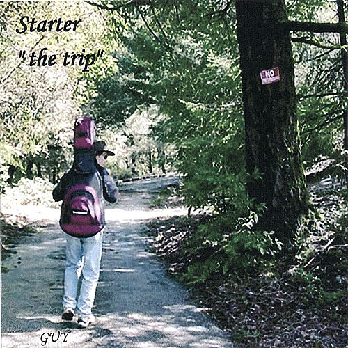 Starter the Trip by Guy