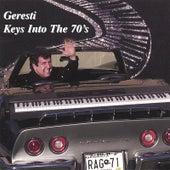 Keys Into the 70's by Geresti