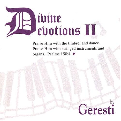 Divine Devotions Ii by Geresti