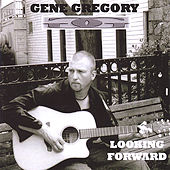 Looking Forward von Gene Gregory