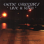 The Soundtrack Inspired By Rear View Mirror the Autobiography by Gene Gregory