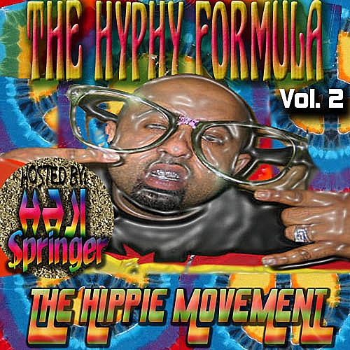 The Hyphy Formula 2...The Hippie Movement by Various Artists